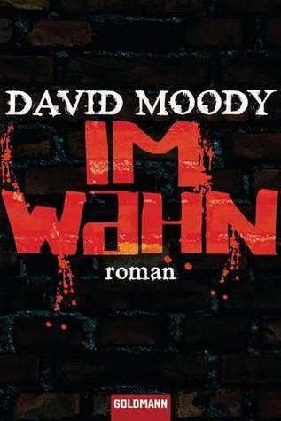 Im Wahn (Hater, #1) David Moody