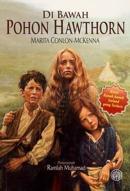Di Bawah Pohon Hawthorn (Children of the Famine #1)  by  Marita Conlon-McKenna