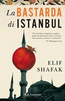La bastarda di Istanbul  by  Elif Shafak