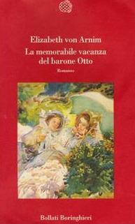La memorabile vacanza del barone Otto  by  Elizabeth von Arnim
