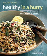Healthy in a Hurry  by  Karen Ansel