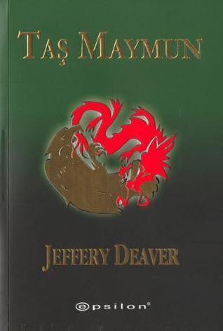 Taş Maymun (Lincoln Rhyme, #4) Jeffery Deaver