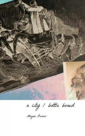 a city/ bottle boned  by  Megan Burns