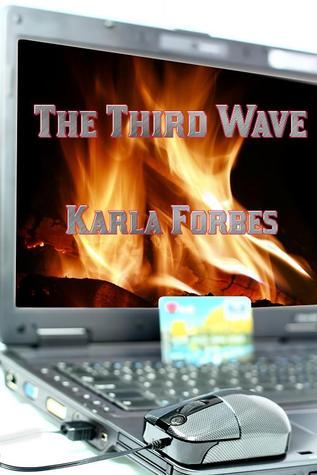 The Third Wave (Book 2 in the Nick Sullivan series)  by  Karla Forbes