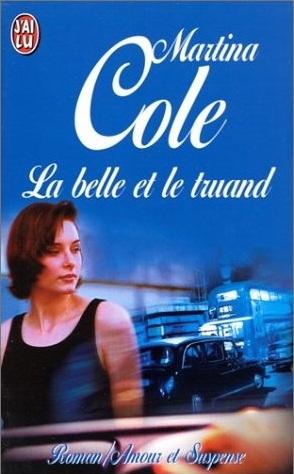 La belle et le truand  by  Martina Cole