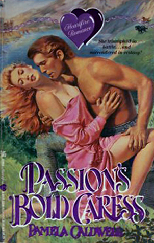 Passions Bold Caress  by  Pamela Caldwell