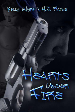 Hearts Under Fire  by  Kelly Wyre