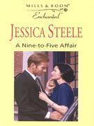 A Nine To Five Affair  by  Jessica Steele