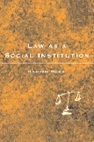 Law as a Social Institution. Legal Theory Today. Hamish  Ross