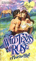 Wild Texas Rose Martha Hix