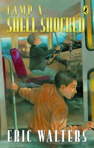 Shell Shocked (Camp X, #4)  by  Eric Walters