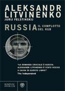 Russia. Il complotto del KGB  by  Alexander Litvinenko