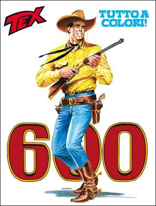 Tex n. 600: I demoni del Nord Mauro Boselli