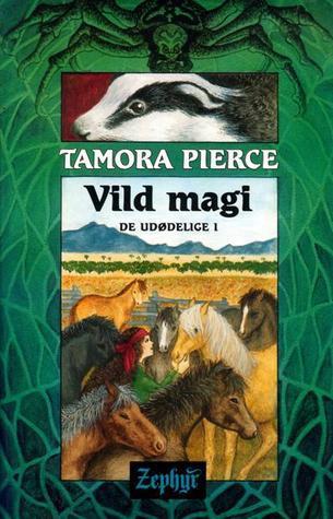Vild Magi (De udødelige, #1)  by  Tamora Pierce