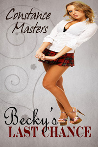 Beckys Last Chance  by  Constance Masters