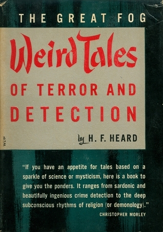 Weird Tales of Terror and Detection Gerald Heard