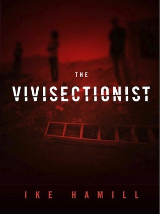 The Vivisectionist  by  Ike Hamill