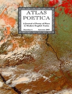 Atlas Poetica 4 : A Journal of Poetry of Place in Modern English Tanka  by  M. Kei