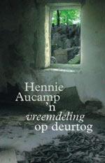 n Vreemdeling op Deurtog  by  Hennie Aucamp