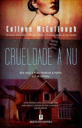 Crueldade a Nu  by  Colleen McCullough