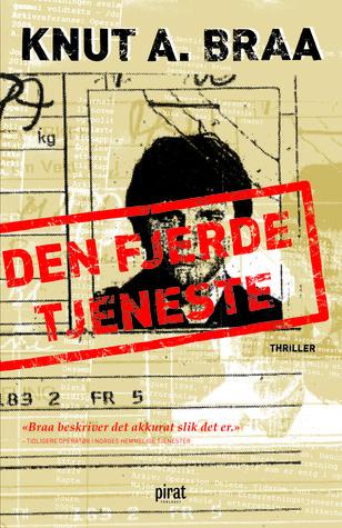 Den Fjerde Tjeneste  by  Knut Arnljot Braa