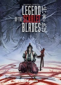 Legend of the Scarlet Blades  by  Saverio Tenuta