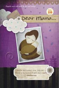 Dear Mama #10  by  Meity Mutiara