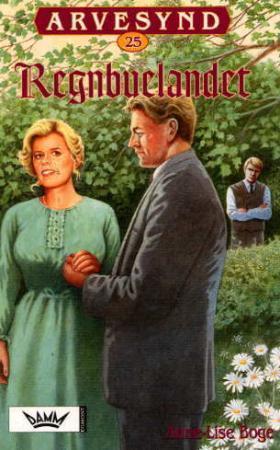 Regnbuelandet (Arvesynd, #25)  by  Anne-Lise Boge