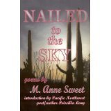 Nailed to the Sky M. Anne Sweet