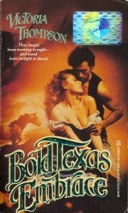 Bold Texas Embrace (The Cowboy and the Lady, #1)  by  Victoria Thompson