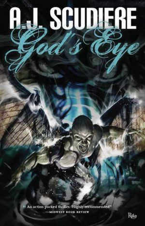 Gods Eye  by  A.J. Scudiere