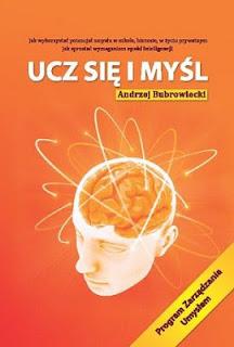 Ucz się i myśl  by  Andrzej Bubrowiecki