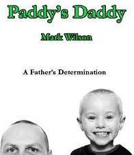 Paddys Daddy  by  Mark    Wilson