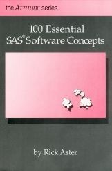 100 Essential SAS Software Concepts Rick Aster