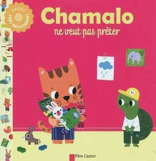 Chamalo ne veut pas prêter Charlotte Moundlic