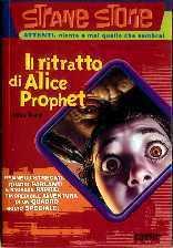 Il ritratto di Alice Prophet  by  Mike Ford