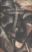 Loperaio : dominio e forma  by  Ernst Jünger