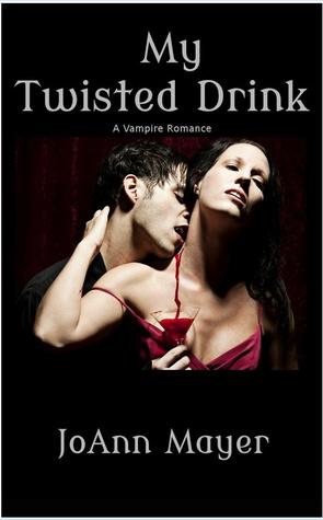 My Twisted Drink JoAnn Mayer