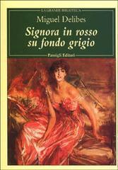 Signora in rosso su fondo grigio Miguel Delibes