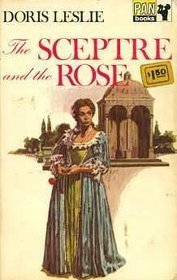 The Sceptre And The Rose Doris Leslie