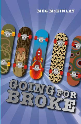 Going For Broke  by  Meg McKinlay