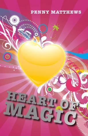 Heart Of Magic  by  Penny Matthews