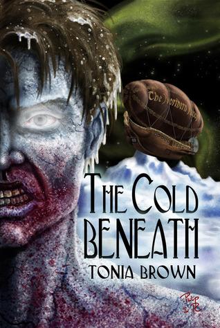 The Cold Beneath Tonia Brown