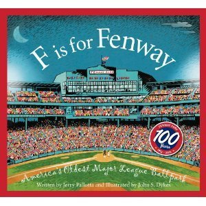 F Is for Fenway: America S Oldest Major League Ballpark  by  Jerry Pallotta