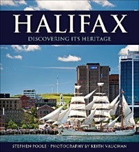 Halifax: Discovering Its Heritage Stephen Poole