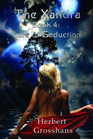 Lure of Seduction (Xandra, #4)  by  Herbert Grosshans