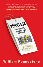 Priceless: The Hidden Psychology of Value William Poundstone