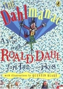 Dahlmanac  by  Roald Dahl