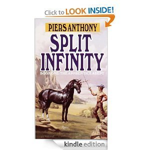 Split Infinity  (Apprentice Adept, #1)  by  Piers Anthony