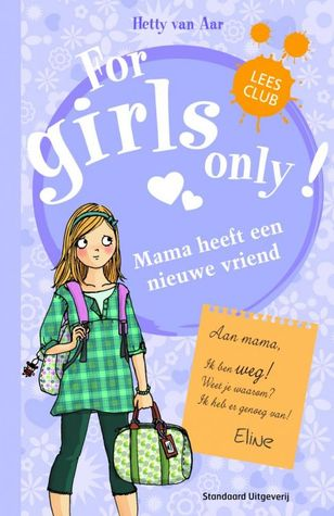 Mama heeft een nieuwe vriend  by  Hetty van Aar